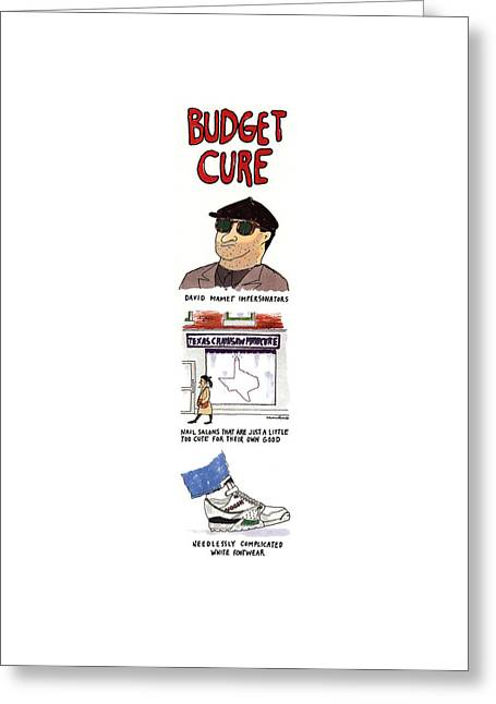 Budget Cure Greeting Card by Michael Crawford