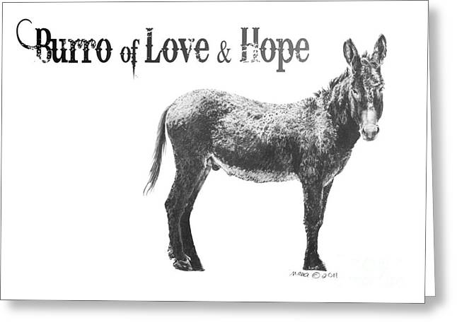 Burro Of Love And Hope Greeting Card by Marianne NANA Betts