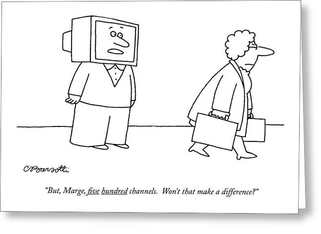 But, Marge, ?ve Hundred Channels. Won't That Make Greeting Card by Charles Barsotti