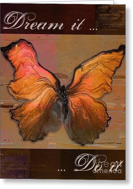 Butterfly Art - Dream It Do It - 94at01 Greeting Card