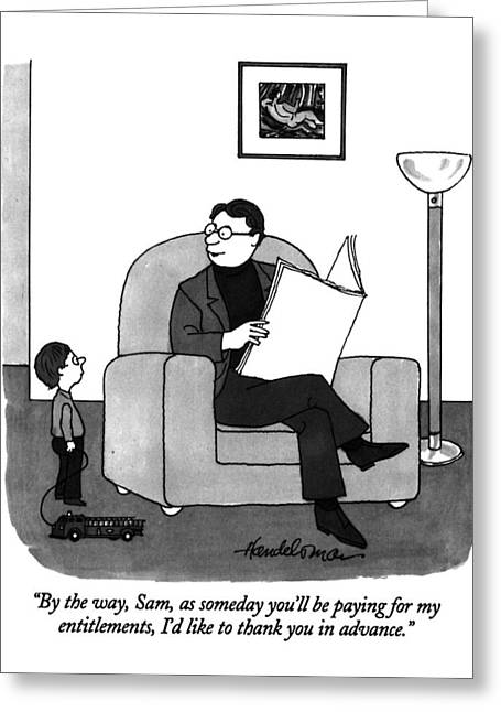 By The Way, Sam, As Someday You'll Be Paying Greeting Card by J.B. Handelsman