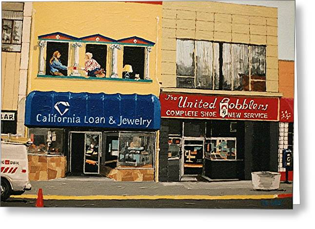 California Loan And United Cobblers Greeting Card by Paul Guyer