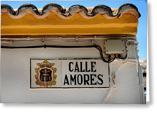 Calle Amores. Streets Of Ronda. Spain Greeting Card
