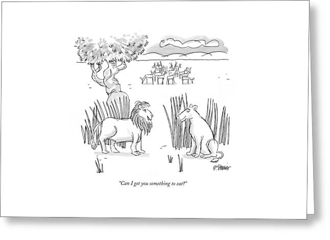 Can I Get You Something To Eat? Greeting Card by Peter Steiner