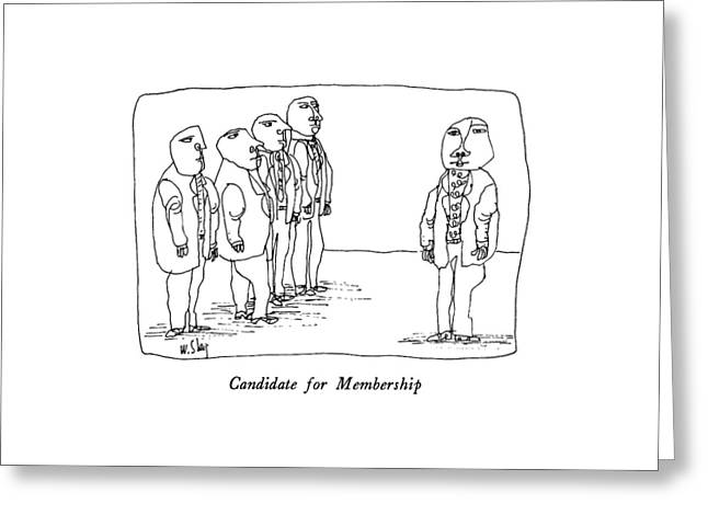 Candidate For Membership Greeting Card by William Steig