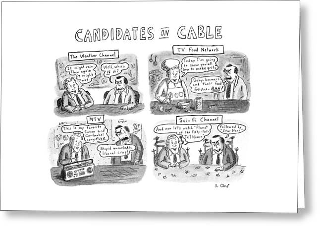 Candidates On Cable Greeting Card