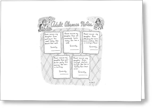 Captionless: Adult Absence Notes Greeting Card by Roz Chast