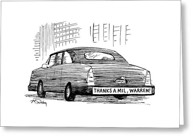 Captionless. Bumper Sticker On Car Reads: Thanks Greeting Card by Mike Twohy