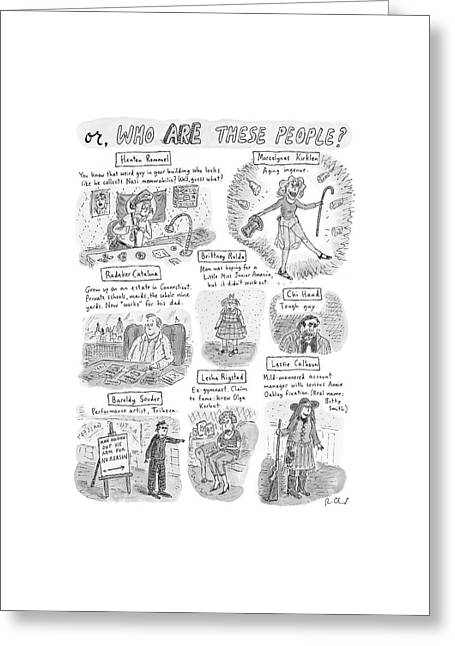 Captionless Who Are These People? Greeting Card by Roz Chast