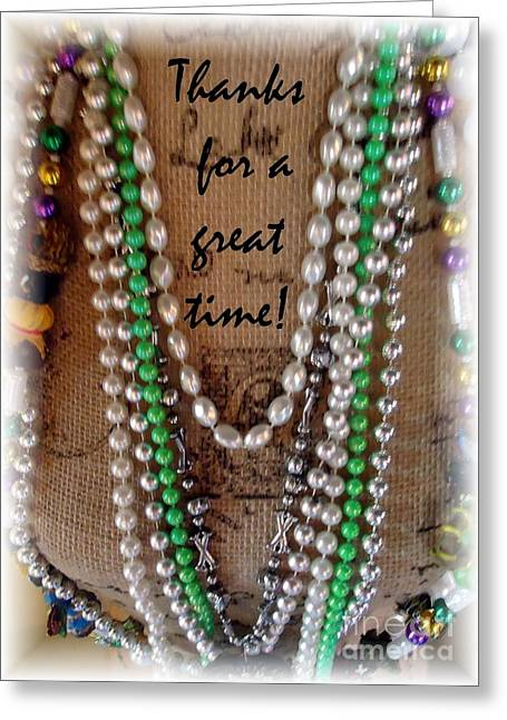 Mardi Gras Theme Thanks For A Great Time  Greeting Card by Barbie Corbett-Newmin