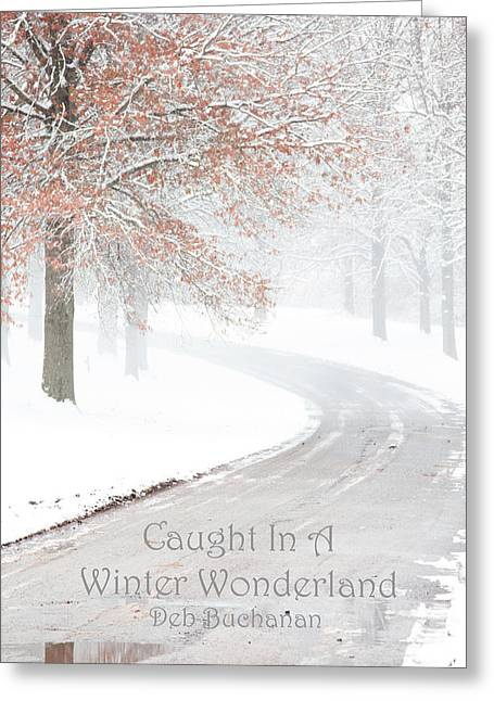 Caught In A Winter Wonderland Greeting Card