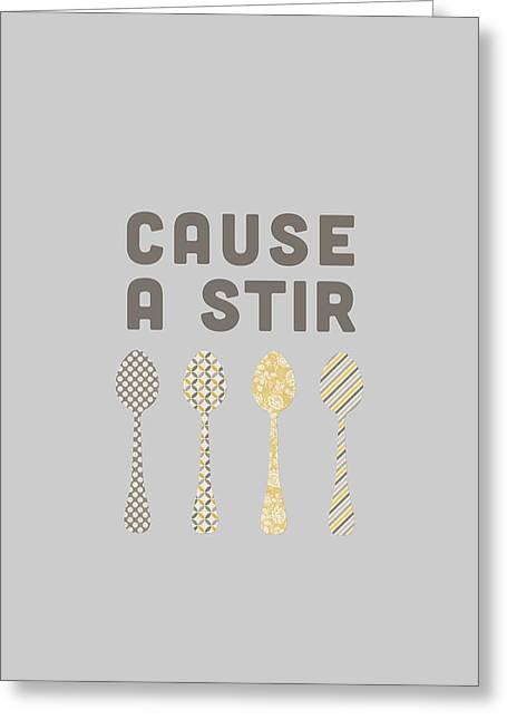 Cause A Stir Greeting Card by Nancy Ingersoll