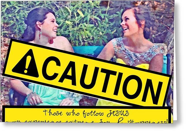 Caution Greeting Card