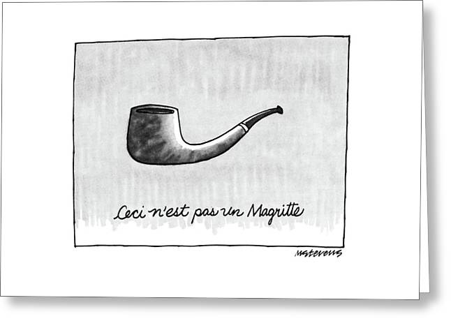 Ceci N'est Pas Un Magritte. Picture Of A Pipe Greeting Card