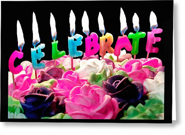 Greeting Card featuring the photograph Cake Topped With Flowers And Celebrate Candles by Vizual Studio