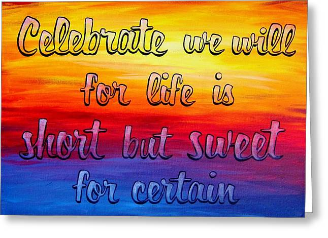 Celebrate We Will- Dmb Art Greeting Card by Michelle Eshleman