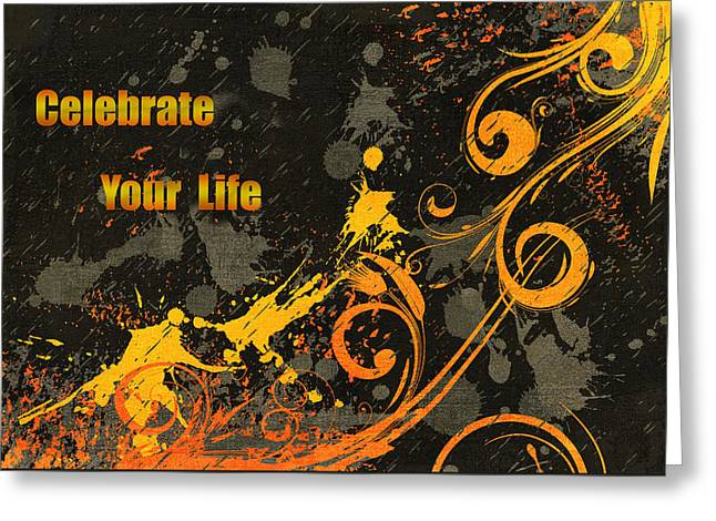 Celebrate Your Life Modern Art Greeting Card by Georgiana Romanovna