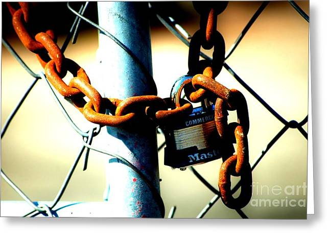 Greeting Card featuring the photograph Chained by Christiane Hellner-OBrien