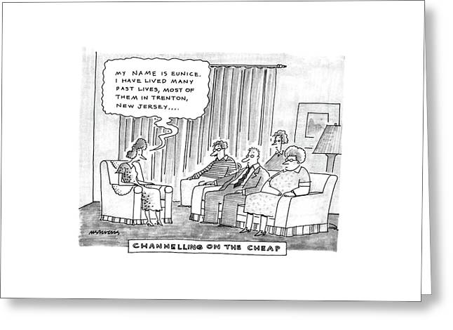 Channelling On The Cheap Greeting Card by Mick Stevens