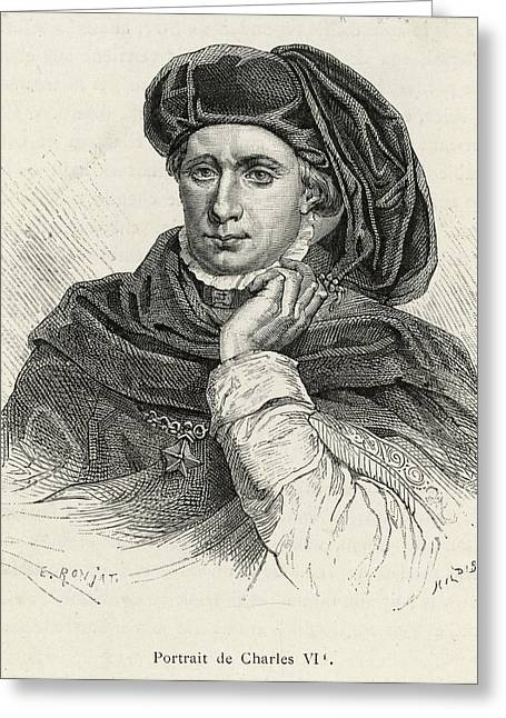 Charles Vi Of France Also Known As 'le Greeting Card by Mary Evans Picture Library