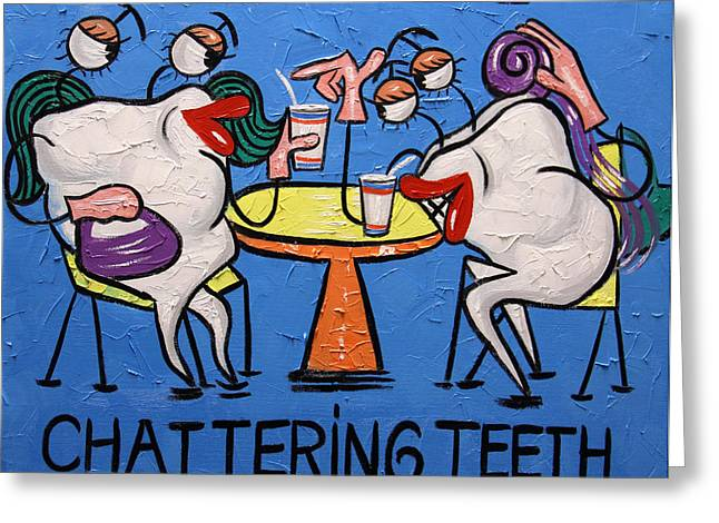 Chattering Teeth Dental Art By Anthony Falbo Greeting Card by Anthony Falbo