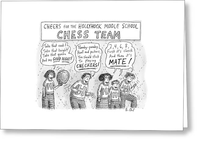 Cheers From The Hollyhock Middle School Chess Greeting Card by Roz Chast