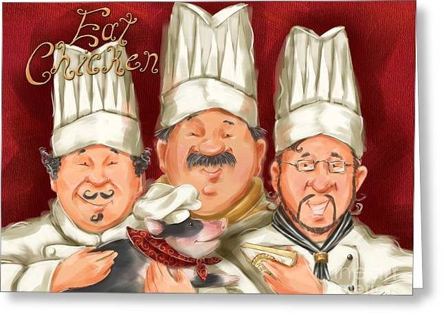 Chefs Say Eat Chicken Greeting Card by Shari Warren