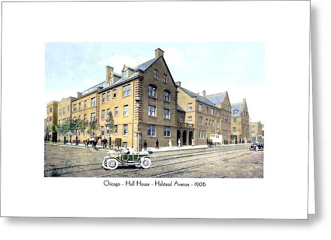 Chicago Illinois - Hull House - Halstead Avenue - 1906 Greeting Card