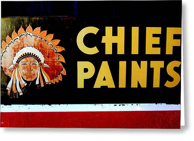 Chief Paints Sign Greeting Card