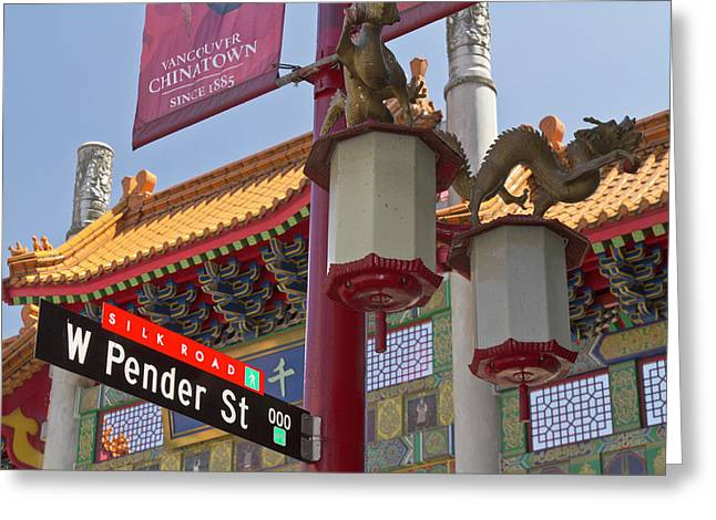 Chinatown Entry Gate On West Pender Greeting Card by William Sutton