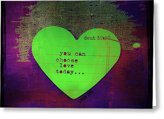 Choose Love Greeting Card
