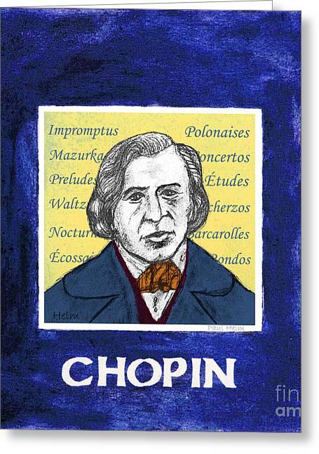 Chopin Greeting Card by Paul Helm