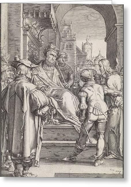 Christ Before Pilate, Ludovicus Siceram, Hendrick Goltzius Greeting Card by Ludovicus Siceram And Hendrick Goltzius