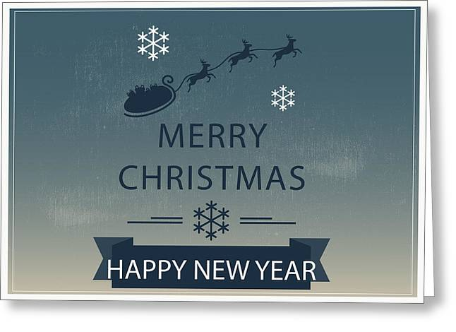 Christmas And New Year Greeting Card Greeting Card by Florian Rodarte