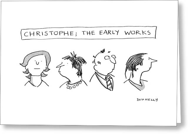 Christophe; The Early Works Greeting Card
