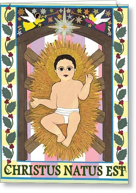 Christus Natus Est Greeting Card