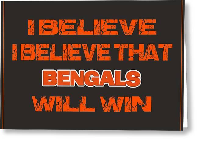 Cincinnati Bengals I Believe Greeting Card by Joe Hamilton