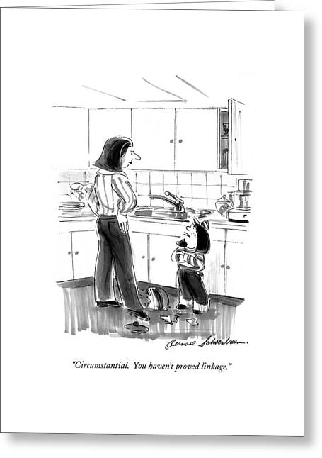 Circumstantial.  You Haven't Proved Linkage Greeting Card