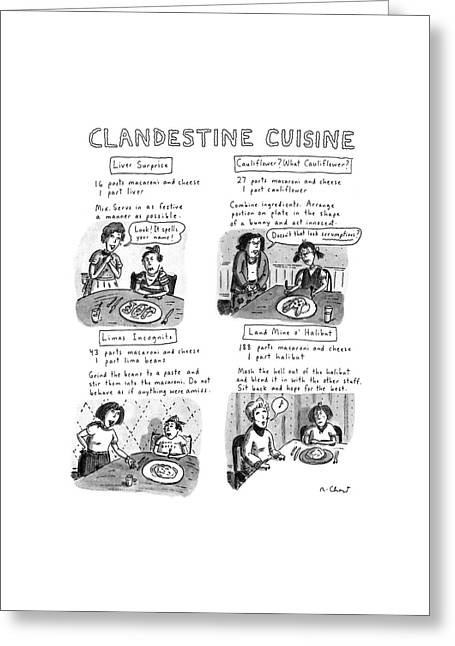 Clandestine Cuisine Greeting Card by Roz Chast
