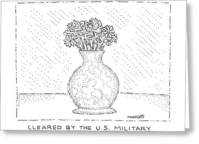 Cleared By The U.s. Military Greeting Card