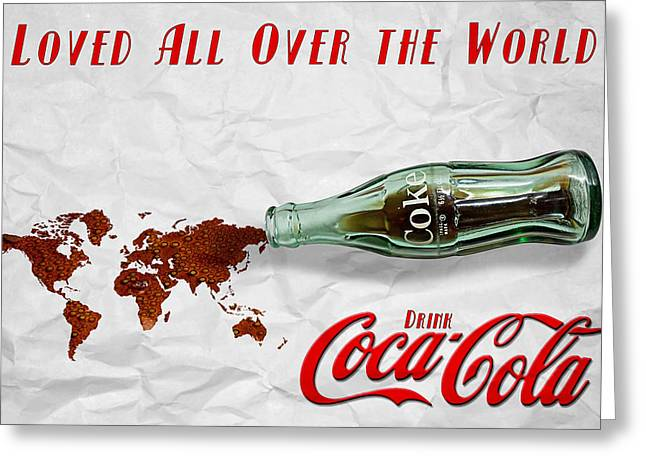 Greeting Card featuring the photograph Coca Cola Loved All Over The World by James Sage