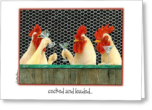 Cocked And Loaded... Greeting Card by Will Bullas