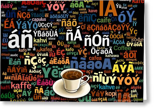 Coffee Language Greeting Card by Bedros Awak