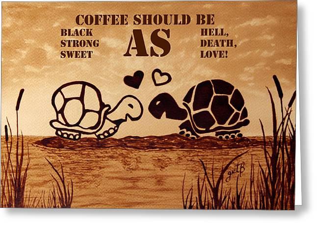 Coffee Lovers Reminder Greeting Card