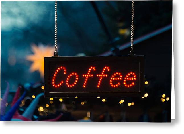 Coffee Sign Greeting Card by Dutourdumonde Photography