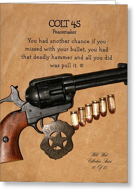 Colt 45 Peacemaker 10 Of 15 Greeting Card by Thomas McClure