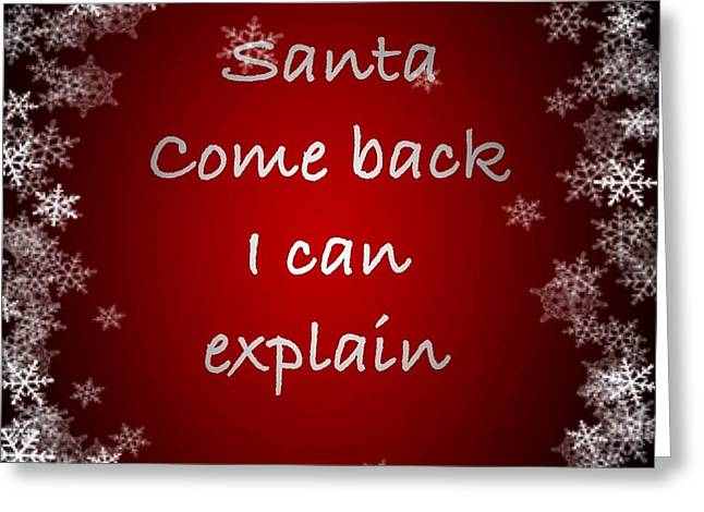 Santa I Can Explain Greeting Card