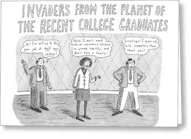 Coming Soon To An Office Near You: Invaders Greeting Card by Roz Chast