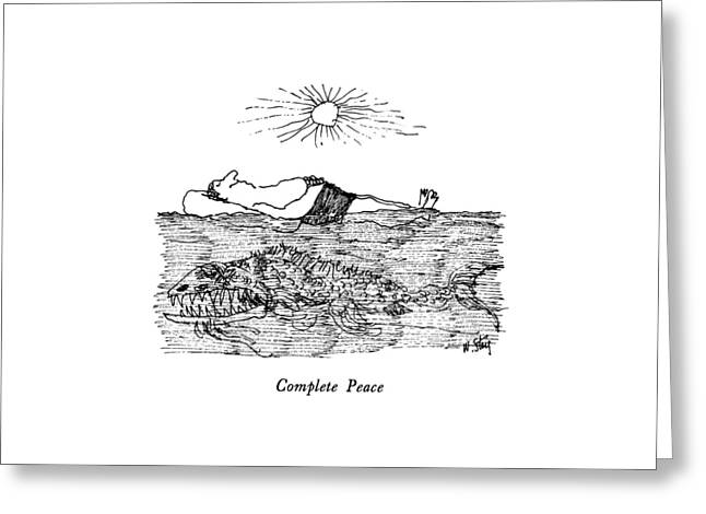 Complete Peace Greeting Card by William Steig