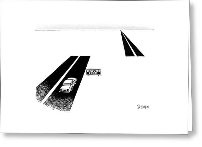'computer Error' Greeting Card by Jack Ziegler